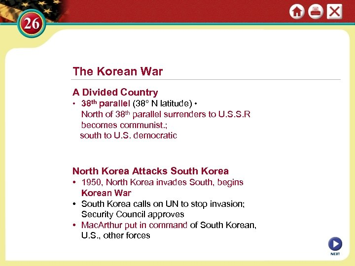 The Korean War A Divided Country • 38 th parallel (38º N latitude) •