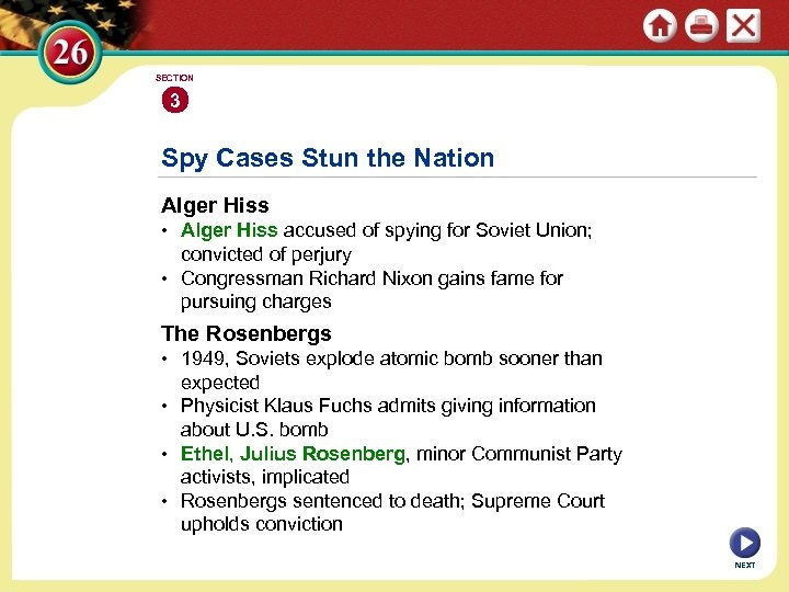 SECTION 3 Spy Cases Stun the Nation Alger Hiss • Alger Hiss accused of