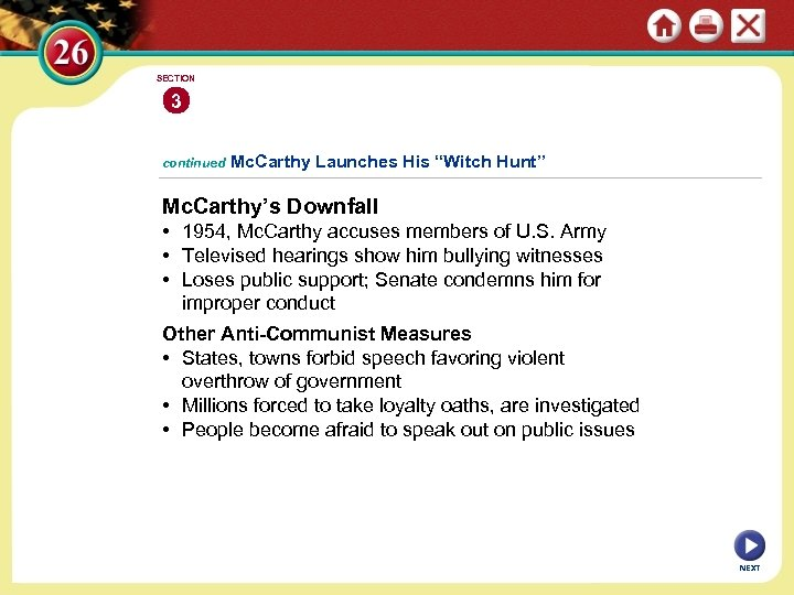 """SECTION 3 continued Mc. Carthy Launches His """"Witch Hunt"""" Mc. Carthy's Downfall • 1954,"""
