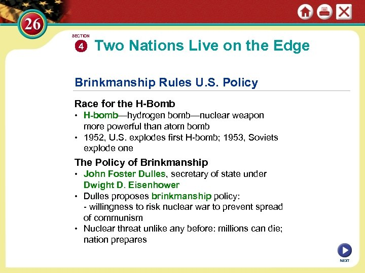 SECTION 4 Two Nations Live on the Edge Brinkmanship Rules U. S. Policy Race
