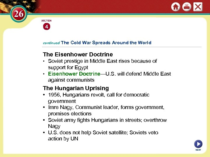 SECTION 4 continued The Cold War Spreads Around the World The Eisenhower Doctrine •
