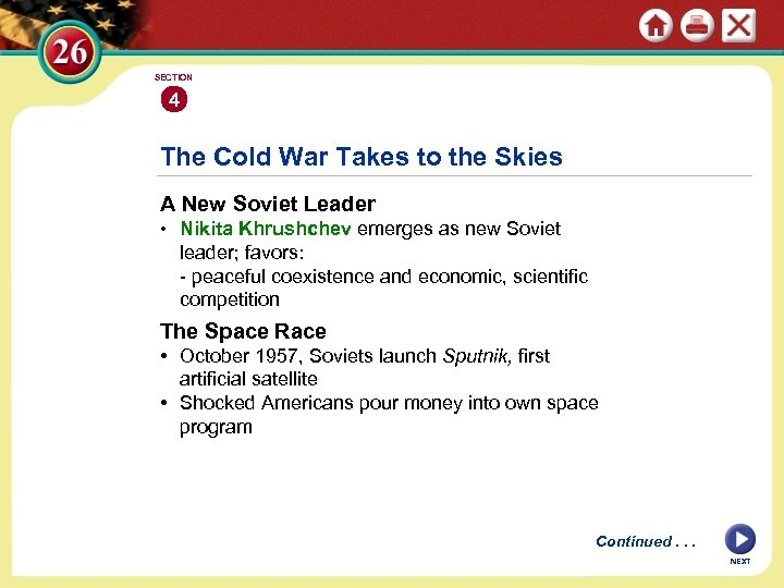 SECTION 4 The Cold War Takes to the Skies A New Soviet Leader •