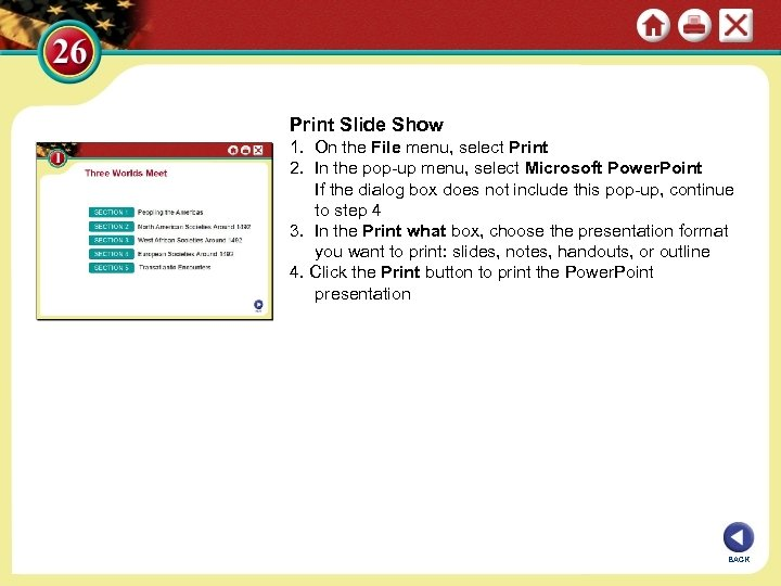 Print Slide Show 1. On the File menu, select Print 2. In the pop-up