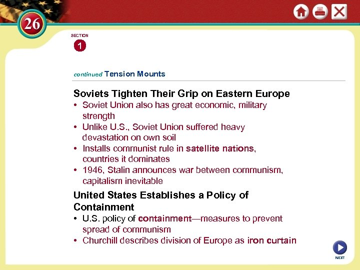 SECTION 1 continued Tension Mounts Soviets Tighten Their Grip on Eastern Europe • Soviet