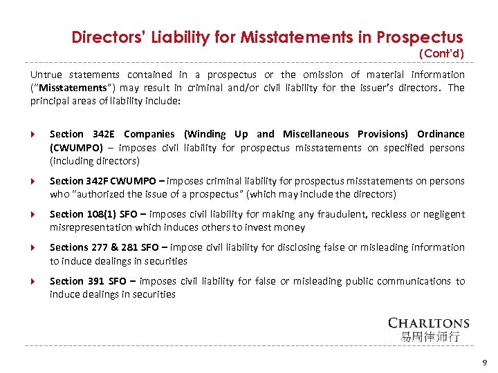 Directors' Liability for Misstatements in Prospectus (Cont'd) Untrue statements contained in a prospectus or