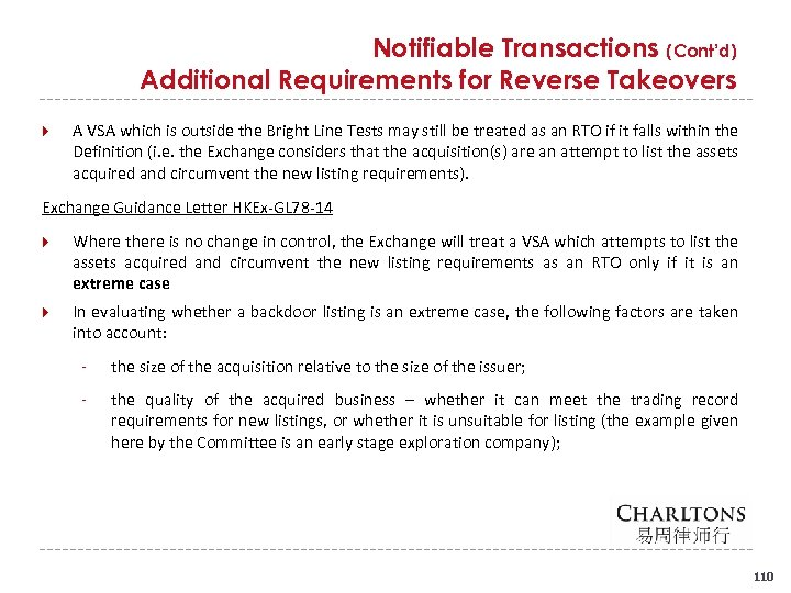 Notifiable Transactions (Cont'd) Additional Requirements for Reverse Takeovers A VSA which is outside the