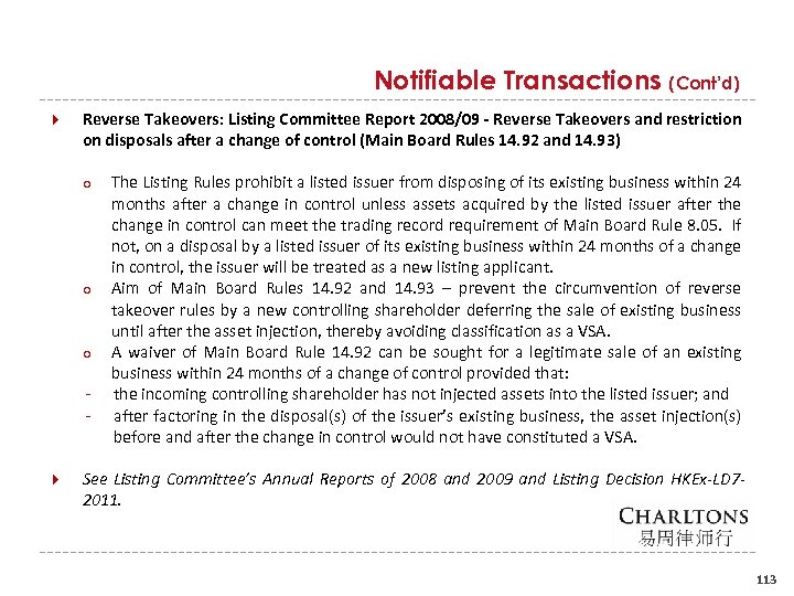 Notifiable Transactions (Cont'd) Reverse Takeovers: Listing Committee Report 2008/09 - Reverse Takeovers and restriction