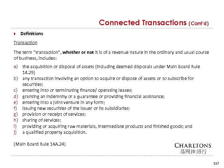 "Connected Transactions (Cont'd) Definitions Transaction The term ""transaction"", whether or not it is of"