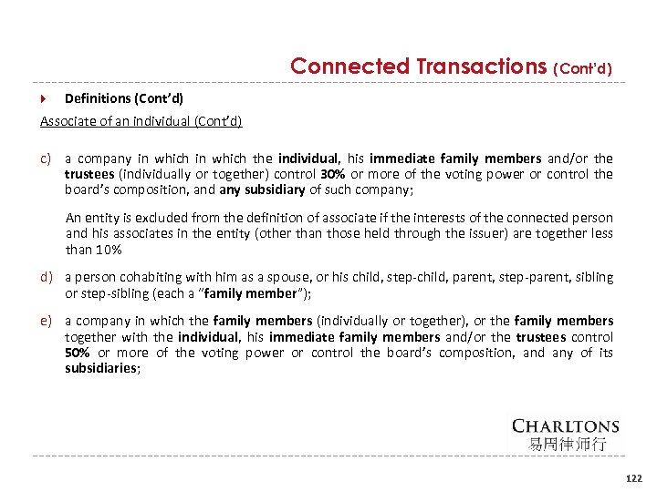 Connected Transactions (Cont'd) Definitions (Cont'd) Associate of an individual (Cont'd) c) a company in