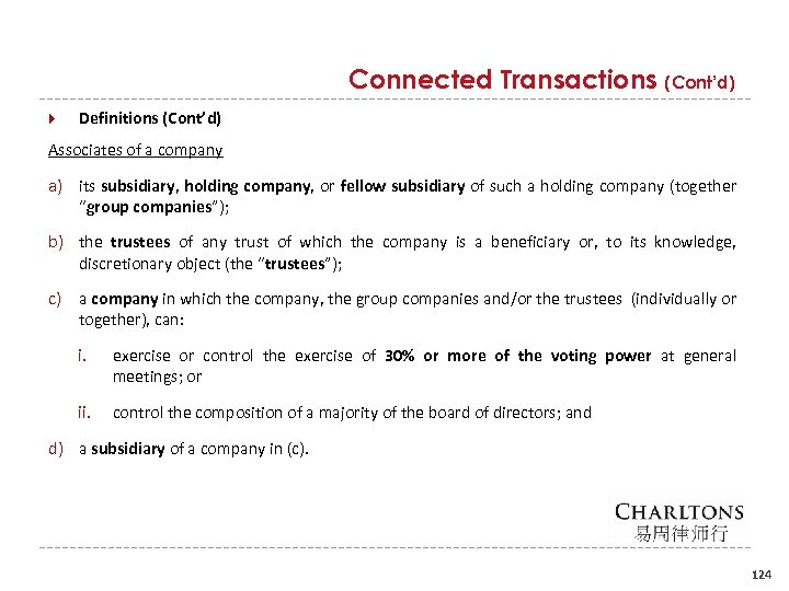Connected Transactions (Cont'd) Definitions (Cont'd) Associates of a company a) its subsidiary, holding company,