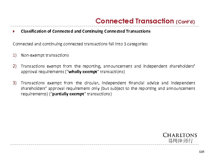 Connected Transaction (Cont'd) Classification of Connected and Continuing Connected Transactions Connected and continuing connected