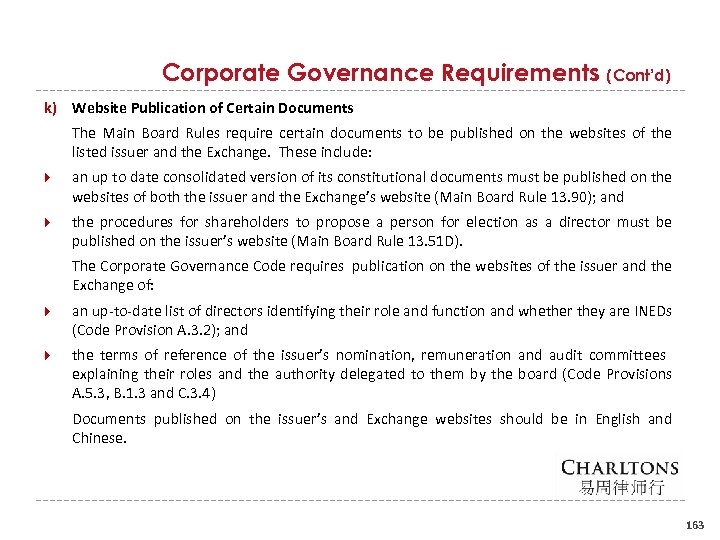 Corporate Governance Requirements (Cont'd) k) Website Publication of Certain Documents The Main Board Rules