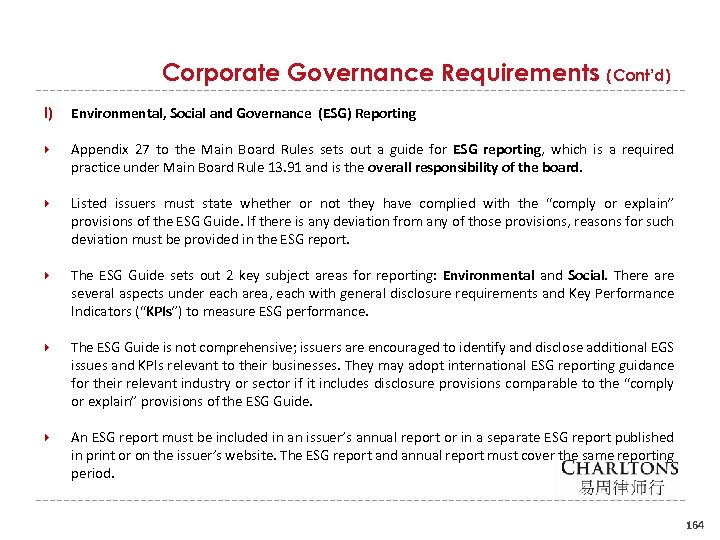 Corporate Governance Requirements (Cont'd) l) Environmental, Social and Governance (ESG) Reporting Appendix 27 to