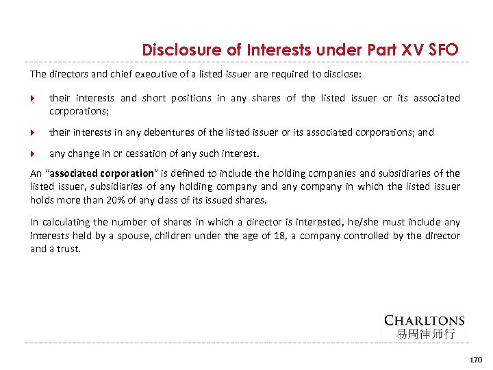 Disclosure of Interests under Part XV SFO The directors and chief executive of a