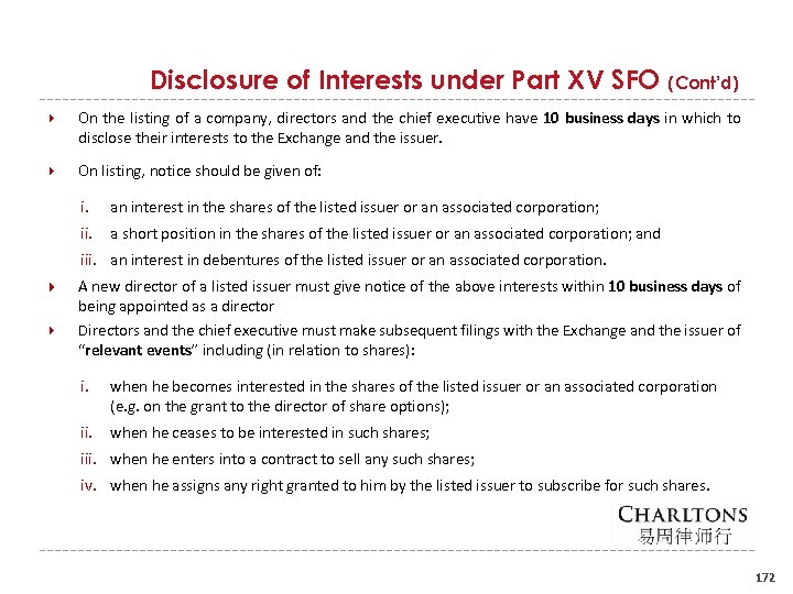 Disclosure of Interests under Part XV SFO (Cont'd) On the listing of a company,