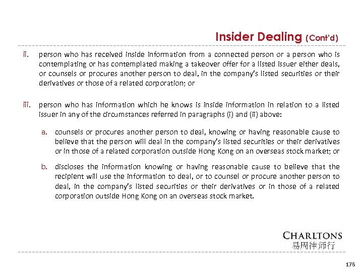 Insider Dealing (Cont'd) ii. person who has received inside information from a connected person