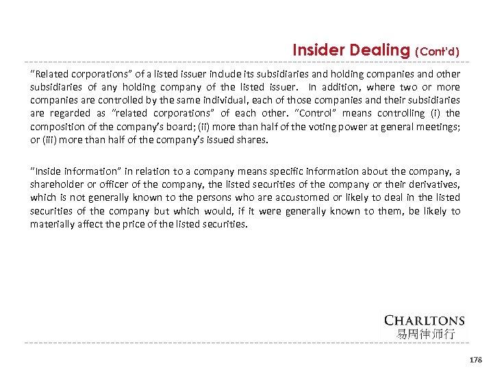 "Insider Dealing (Cont'd) ""Related corporations"" of a listed issuer include its subsidiaries and holding"