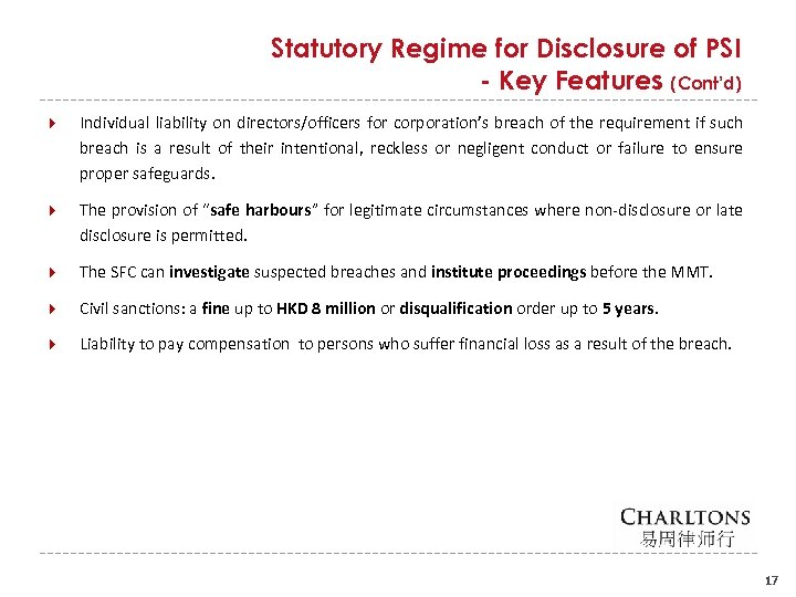 Statutory Regime for Disclosure of PSI - Key Features (Cont'd) Individual liability on directors/officers