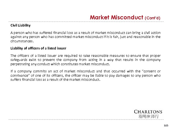 Market Misconduct (Cont'd) Civil Liability A person who has suffered financial loss as a