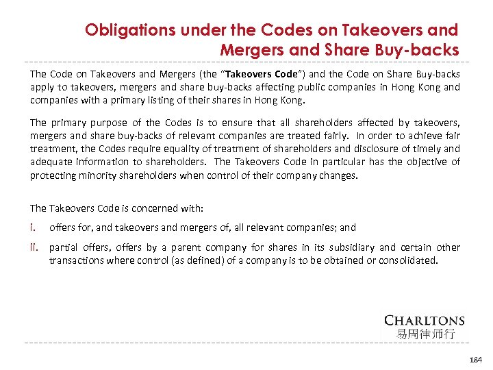 Obligations under the Codes on Takeovers and Mergers and Share Buy-backs The Code on