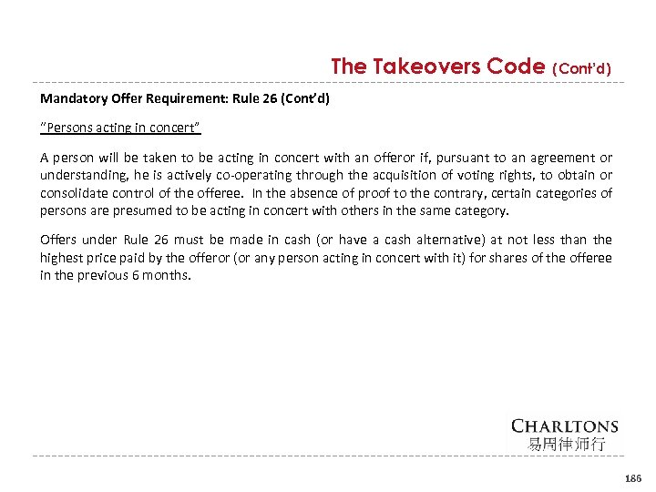 "The Takeovers Code (Cont'd) Mandatory Offer Requirement: Rule 26 (Cont'd) ""Persons acting in concert"""