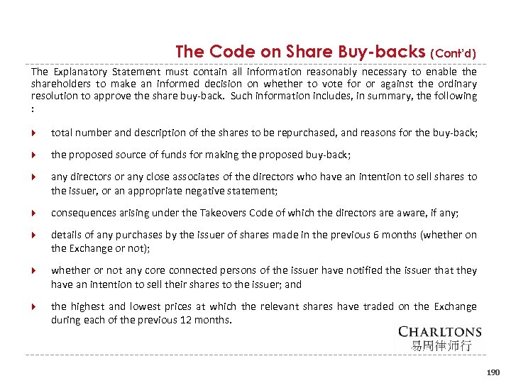The Code on Share Buy-backs (Cont'd) The Explanatory Statement must contain all information reasonably