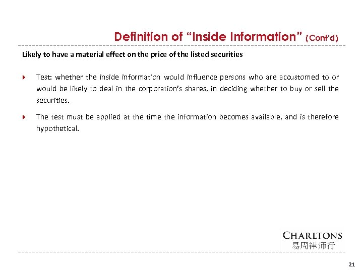 "Definition of ""Inside Information"" (Cont'd) Likely to have a material effect on the price"