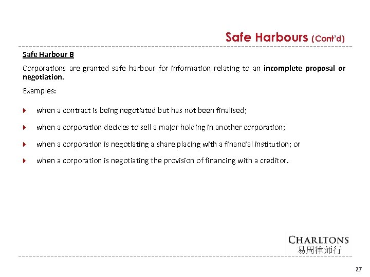 Safe Harbours (Cont'd) Safe Harbour B Corporations are granted safe harbour for information relating