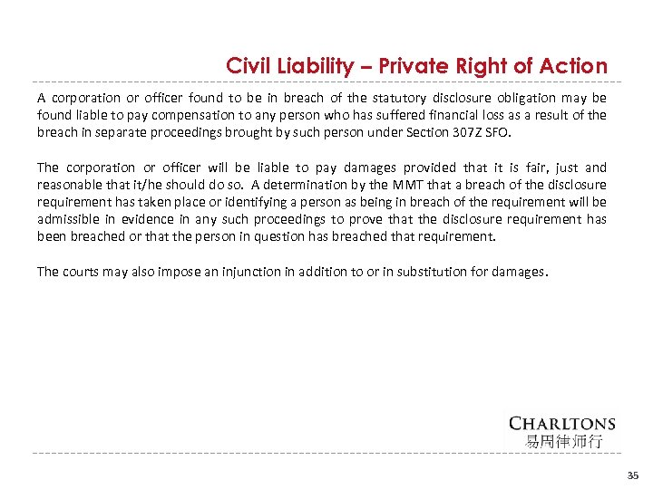 Civil Liability – Private Right of Action A corporation or officer found to be