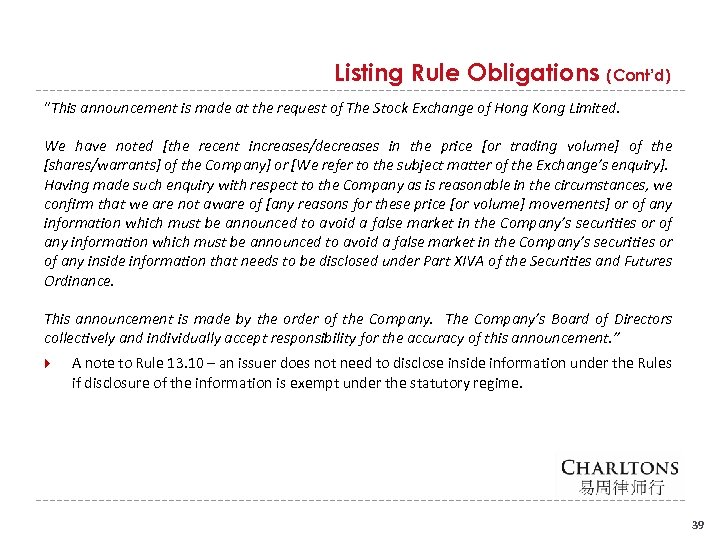 "Listing Rule Obligations (Cont'd) ""This announcement is made at the request of The Stock"