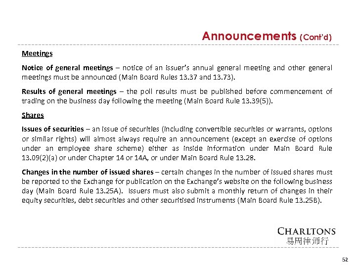 Announcements (Cont'd) Meetings Notice of general meetings – notice of an issuer's annual general