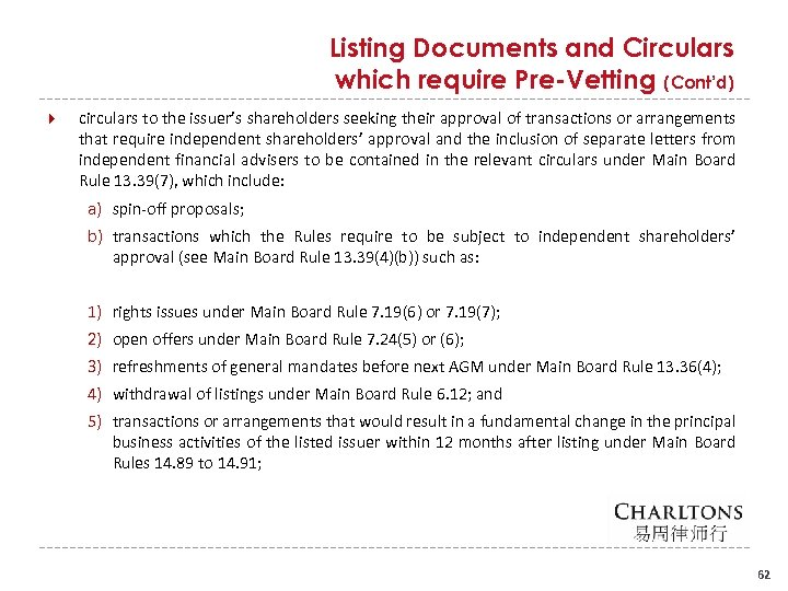 Listing Documents and Circulars which require Pre-Vetting (Cont'd) circulars to the issuer's shareholders seeking