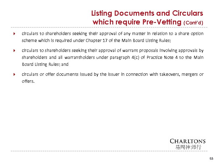 Listing Documents and Circulars which require Pre-Vetting (Cont'd) circulars to shareholders seeking their approval