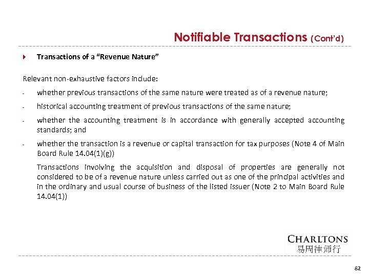 "Notifiable Transactions (Cont'd) Transactions of a ""Revenue Nature"" Relevant non exhaustive factors include: whether"