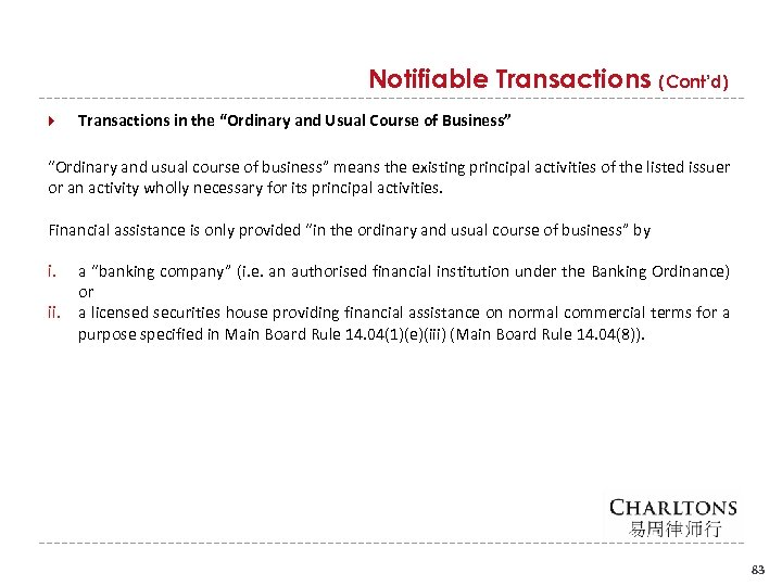 "Notifiable Transactions (Cont'd) Transactions in the ""Ordinary and Usual Course of Business"" ""Ordinary and"