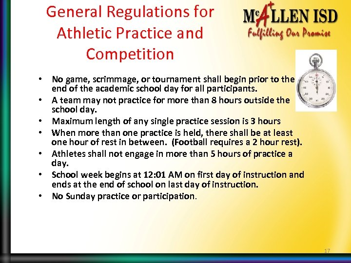 General Regulations for Athletic Practice and Competition • No game, scrimmage, or tournament shall