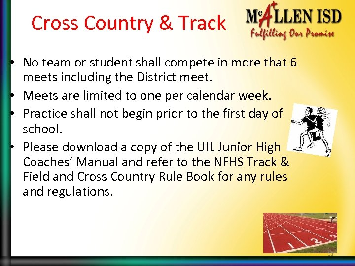 Cross Country & Track • No team or student shall compete in more that