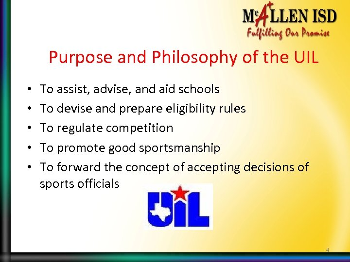 Purpose and Philosophy of the UIL • • • To assist, advise, and aid