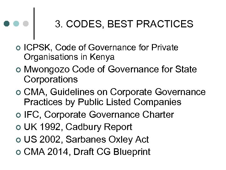 3. CODES, BEST PRACTICES ¢ ICPSK, Code of Governance for Private Organisations in Kenya