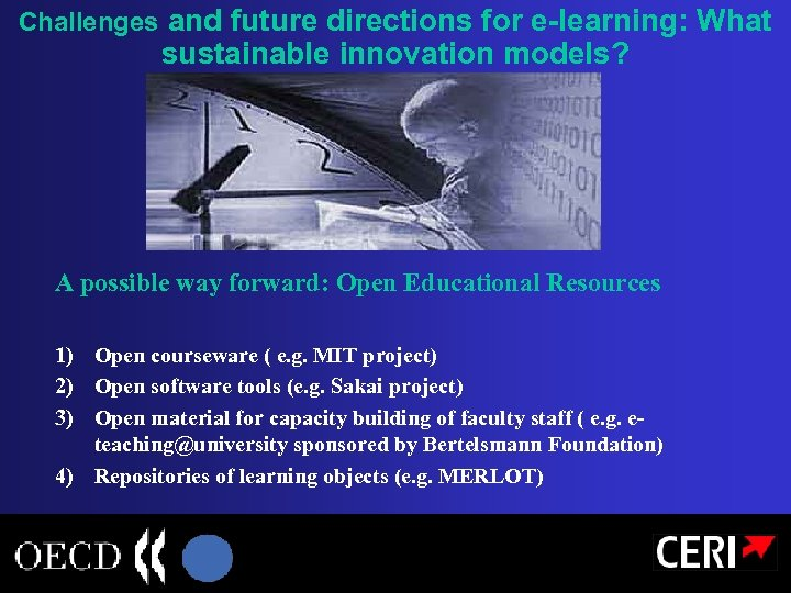 Challenges and future directions for e-learning: What sustainable innovation models? A possible way forward: