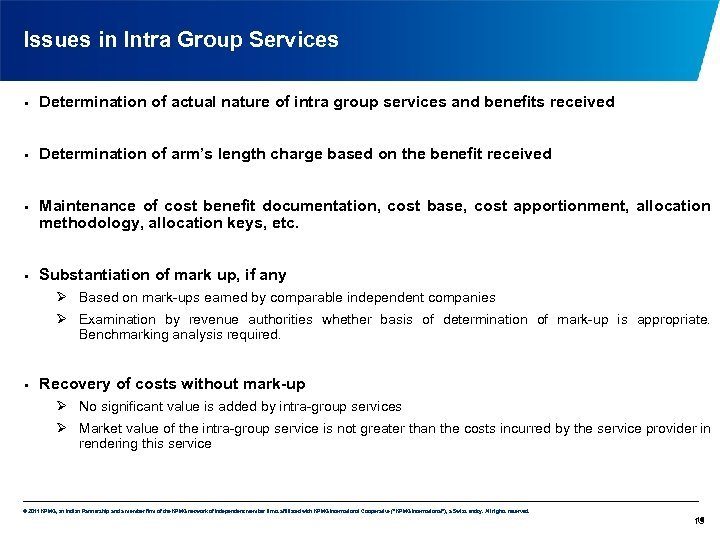 Issues in Intra Group Services • Determination of actual nature of intra group services