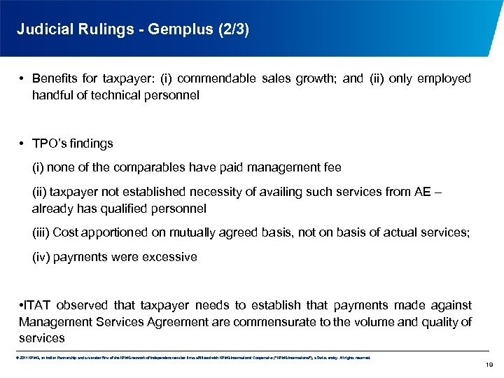 Judicial Rulings - Gemplus (2/3) • Benefits for taxpayer: (i) commendable sales growth; and