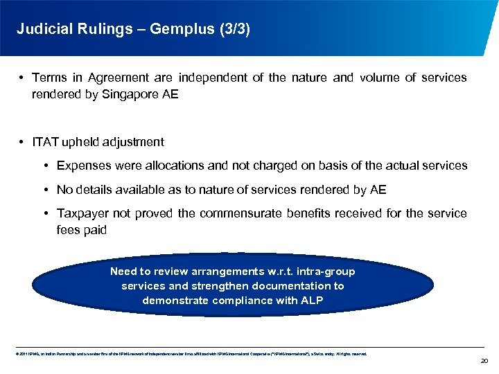 Judicial Rulings – Gemplus (3/3) • Terms in Agreement are independent of the nature