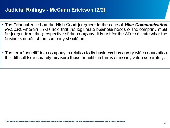 Judicial Rulings - Mc. Cann Erickson (2/2) § The Tribunal relied on the High