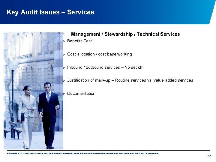 Key Audit Issues – Services • Management / Stewardship / Technical Services Ø Benefits