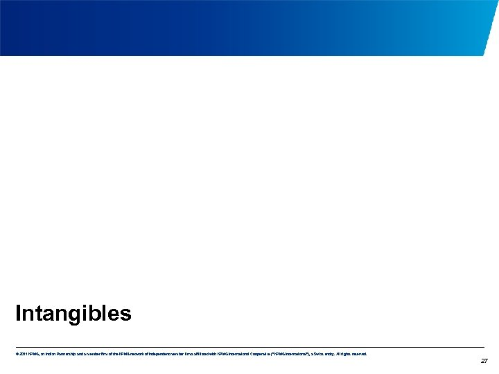 Intangibles © 2011 KPMG, an Indian Partnership and a member firm of the KPMG