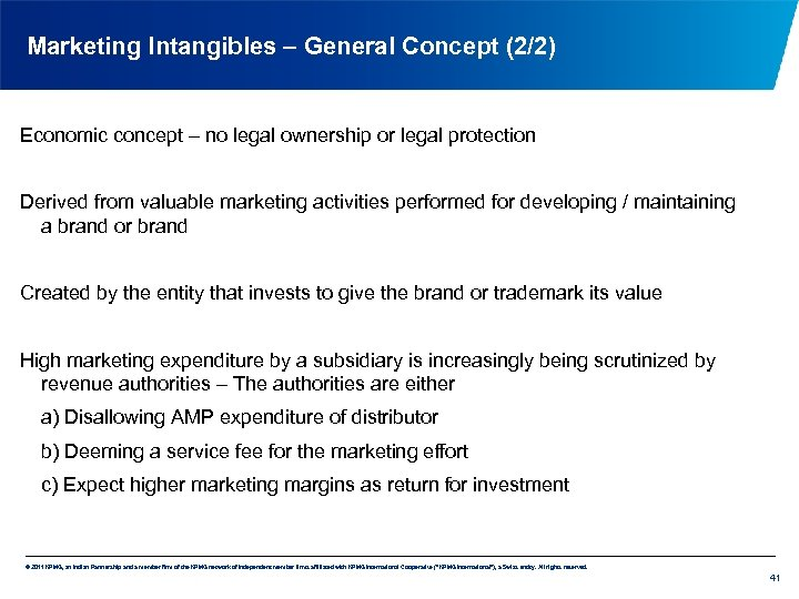 Marketing Intangibles – General Concept (2/2) Economic concept – no legal ownership or legal