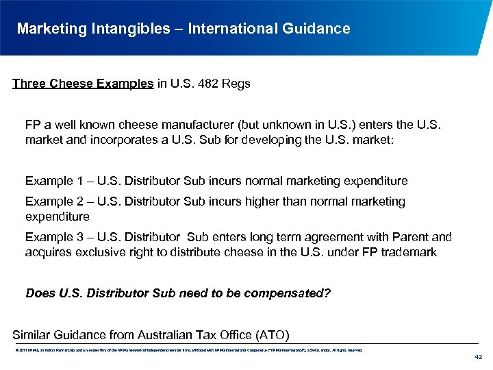 Marketing Intangibles – International Guidance Three Cheese Examples in U. S. 482 Regs FP