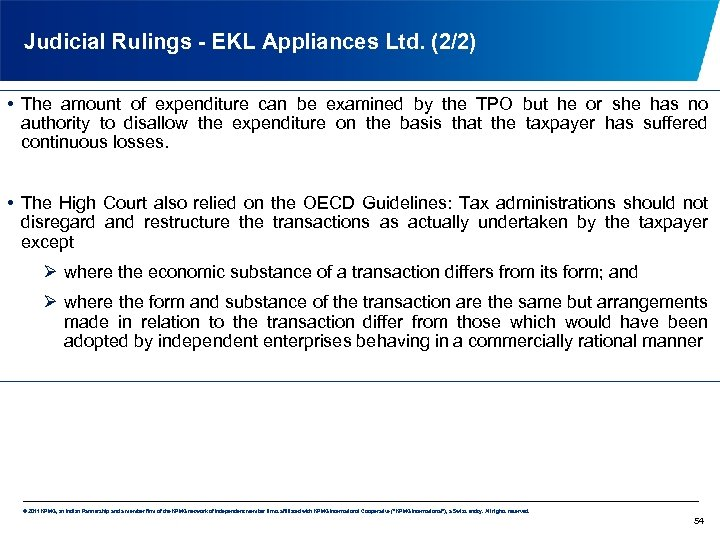 Judicial Rulings - EKL Appliances Ltd. (2/2) • The amount of expenditure can be