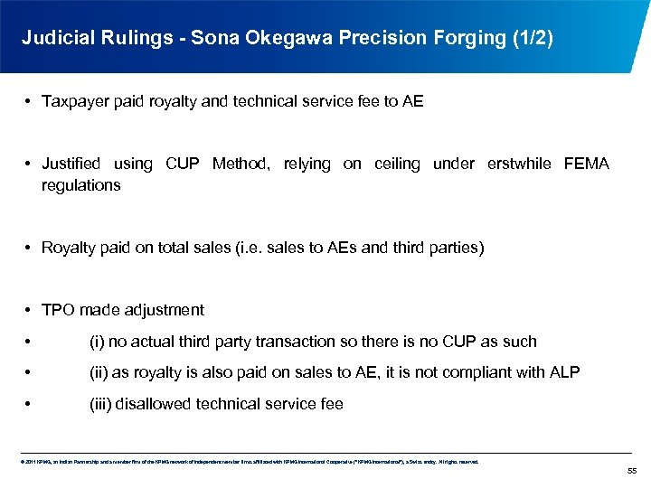 Judicial Rulings - Sona Okegawa Precision Forging (1/2) • Taxpayer paid royalty and technical